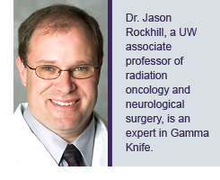 Dr. Jason Rockhill, a UW associate professor of radiation oncology and neurological surgery, is an expert in Gamma Knife.